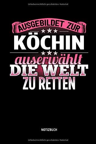 Ausgebildet zur Köchin - Notizbuch: Lustiges Koch Notizbuch mit Punktraster. Tolle Koch Zubehör & Koch Geschenk Idee zur bestandenen Prüfung.