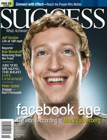 Success Magazine - Mark Zuckerberg (Facebook) Achiever of the Year - May 2011