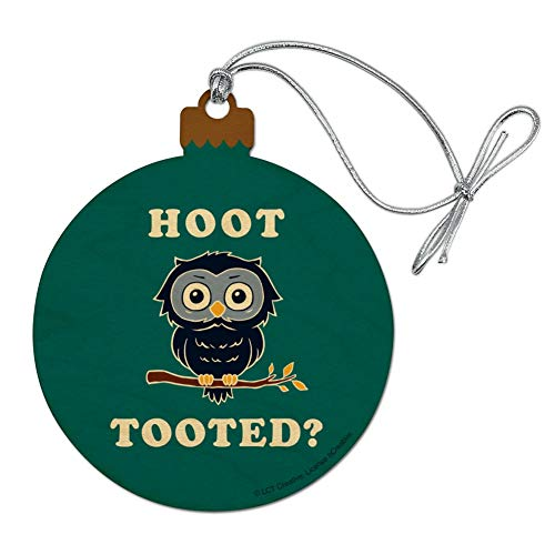 GRAPHICS & MORE Hoot Tooted Owl Who Funny Humor Wood Christmas Tree Holiday Ornament