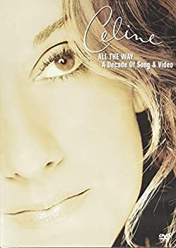 Celine Dion - All the Way.. A Decade of Song & Video