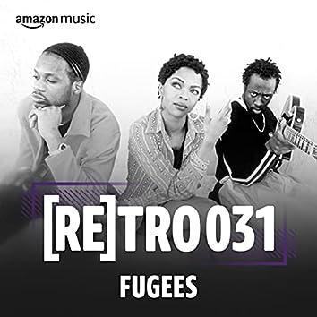 RETRO 031: Fugees