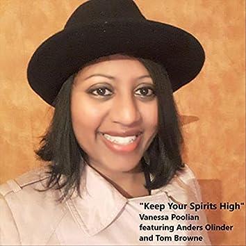 Keep Your Spirits High (feat. Anders Olinder & Tom Browne)