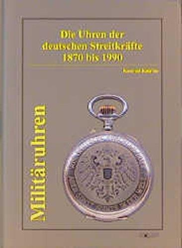 Militäruhren: Die Uhren der Deutschen Streitkräfte