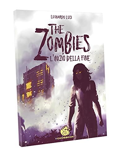 THE ZOMBIES: L'INIZIO DELLA FINE - GAMEBOOK