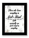 Those Who Leave Everything In God's Hand Quote Motivational - FRAMED - Canvas Print Home Decor Desk Stand and Wall Art, Black Real Wood Frame, White, 7x9