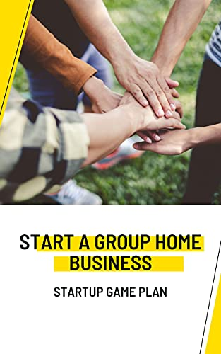 How to Start a Group Home: Group Home Business Plan Template (English Edition)