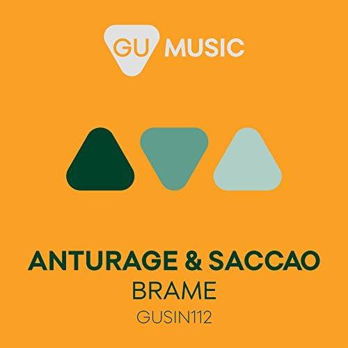Anturage & Saccao