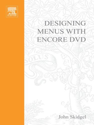 Designing Menus with Encore DVD (DV Expert Series) (English