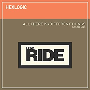 All There Is + Different Things (Extended Mixes)