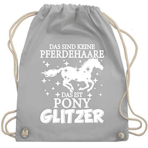 Shirtracer Pferde - Das sind keine Pferdehaare - Das ist Pony Glitzer - weiß - Unisize - Hellgrau - turnbeutel pferde spruch - WM110 - Turnbeutel und Stoffbeutel aus Baumwolle