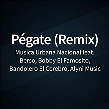 Pégate (Remix)