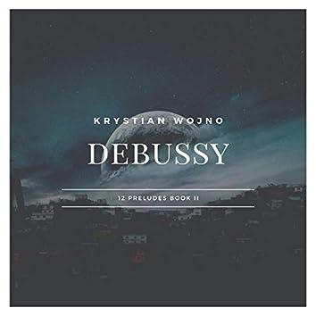 Debussy: 12 Preludes Book 2 L. 123