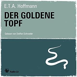 Der goldene Topf                   Autor:                                                                                                                                 E. T. A. Hoffmann                               Sprecher:                                                                                                                                 Regine Schroeder                      Spieldauer: 3 Std. und 27 Min.     25 Bewertungen     Gesamt 4,1