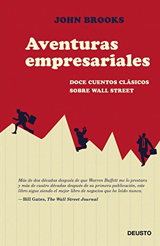 Aventuras empresariales: Doce cuentos clásicos sobre Wall Street ...