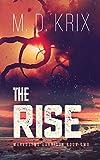 The Rise: Worldsend Garrison Book 2