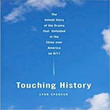 Touching History: The Drama that Unfolded in the Skies over America on 9/11