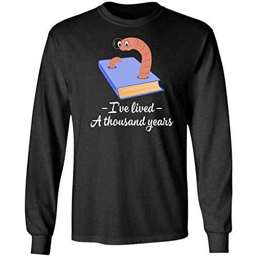 Teechopchop I Have Lived A Thousand Years Lives,Read Books,Coffee Lover Long Sleeve T-Shirt