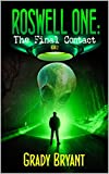 Roswell One: The Final Contact (English Edition)