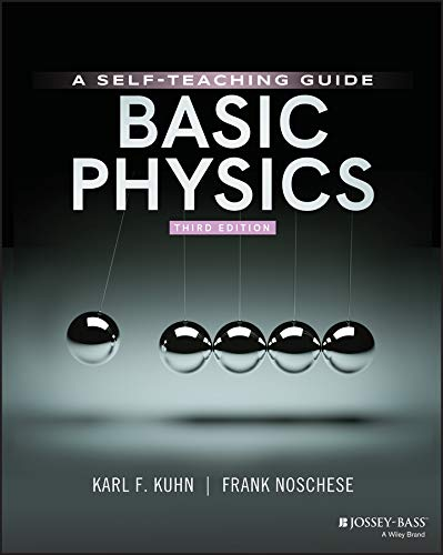 Basic Physics: A Self-Teaching Guide (Wiley Self-Teaching Guides) (English Edition)
