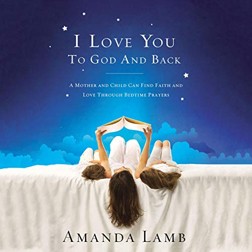 I Love You to God and Back audiobook cover art