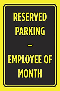 employee of the month parking space sign