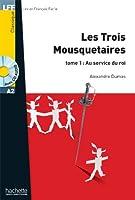 LFF-A2/LES TROIS MOUSQUETAIRES (+CD MP3) (Lff (Lire En Francais Facile))
