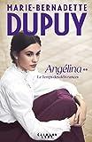 Le Temps des délivrances - Angelina, tome 2 (Nouvelle édition)
