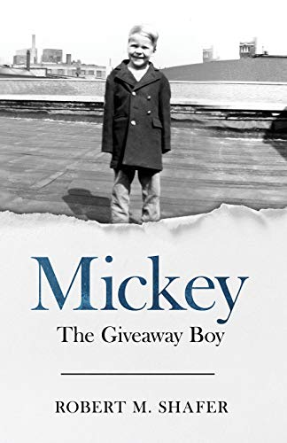 Mickey: The Giveaway Boy