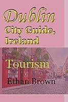 Dublin City Guide, Ireland