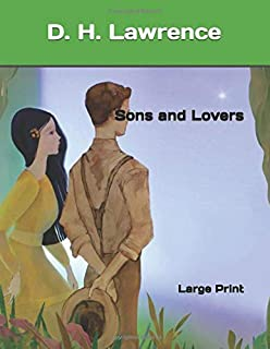 Sons and Lovers: Large Print