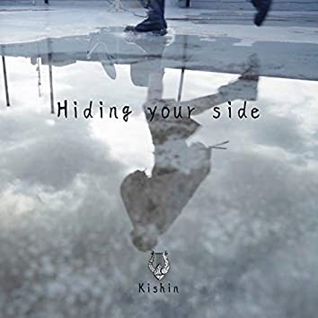 Hiding your side