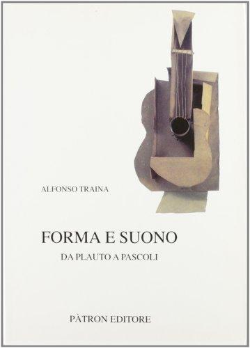 Forma e suono. Da Plauto a Pascoli