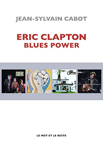 Eric Clapton: Blues Power