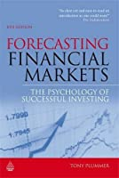 Forecasting Financial Markets: The Psychology of Successful Investing by Tony Plummer(2010-01-01)