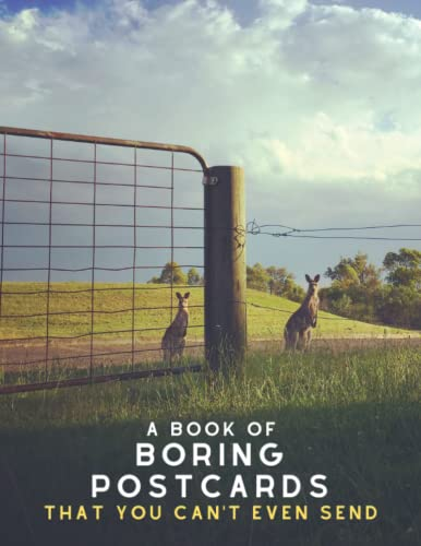 Compare Textbook Prices for A Book of Boring Postcards That You Can't Even Send: Funny Postcard Book Art with 30 Unique Photos: Perfect for Photographers, Men, Women, Kids and even Weddings  ISBN 9798497617054 by Hurley, Martin J