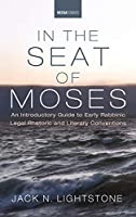 In the Seat of Moses (Westar Studies)