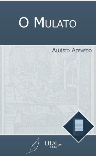 O Mulato (Annotated)