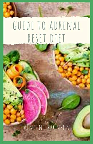 Guide to Adrenal Reset Diet: The Adrenal Reset Diet was designed to support optimal adrenal gland function, which leads to natural weight loss.