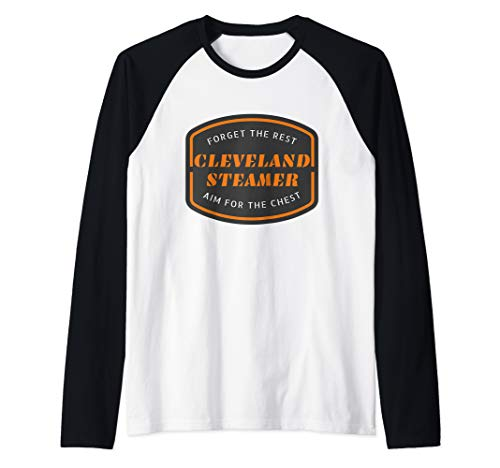 Cleveland Steamer Forget the Rest Aim For The Chest Raglan Baseball Tee