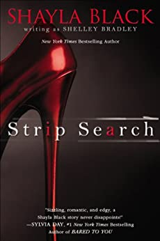 Strip Search (A Sexy Capers Novel) by [Shayla Black, Shelley Bradley]