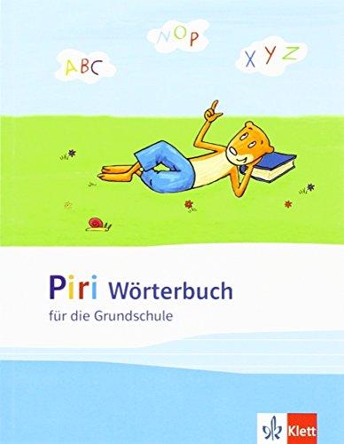 Piri Wörterbuch: für die Grundschule. 1.-4. Schuljahr