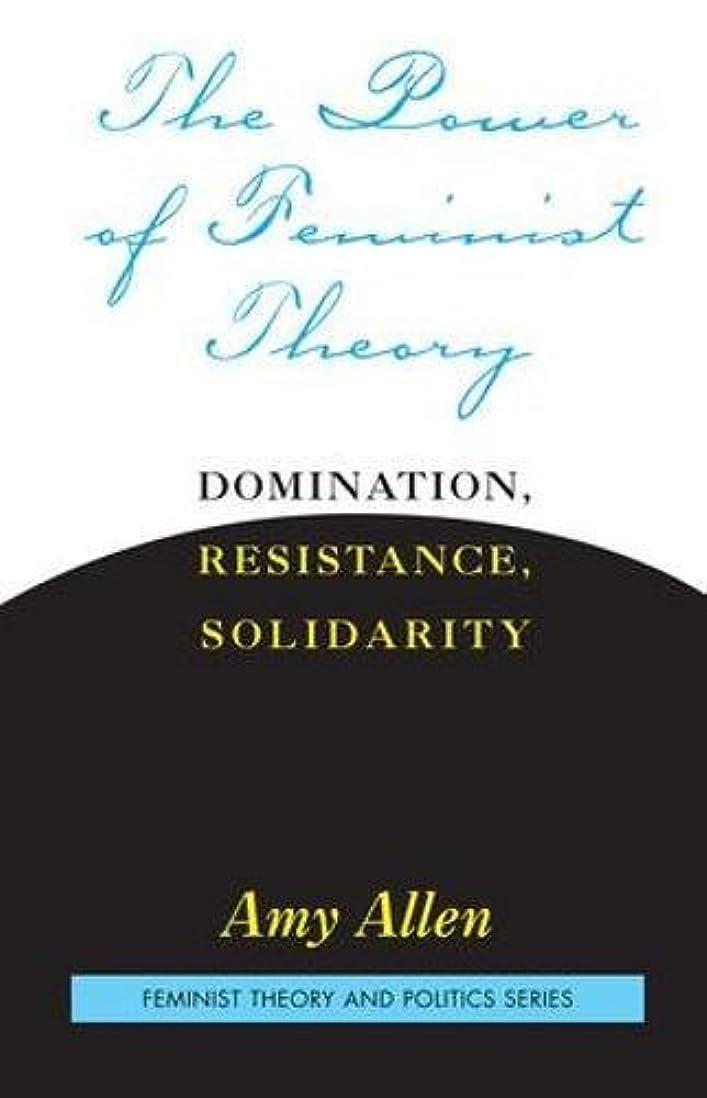 クラウド味付け教えThe Power of Feminist Theory (Feminist Theory and Politics)