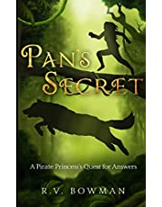 Pan's Secret: A Pirate Princess's Quest for Answers (The Pirate Princess Chronicles)