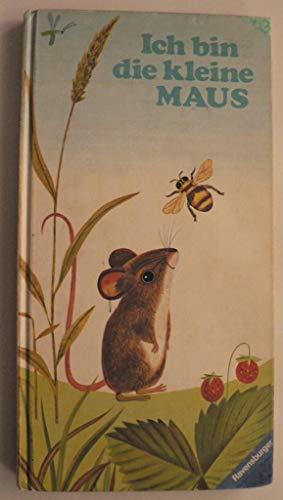 Ich bin die kleine Maus