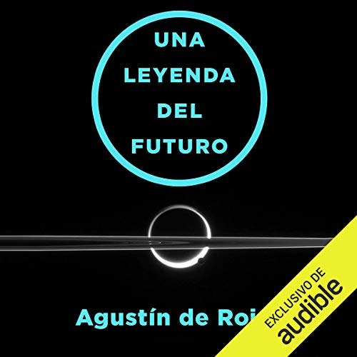Una Leyenda Del Futuro [A Legend of the Future] audiobook cover art
