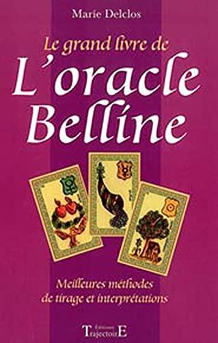 Le grand livre de l'oracle Belline