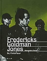 Fredericks-Goldman-Jones - De l'intérieur