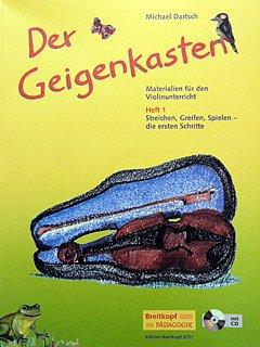 DER GEIGENKASTEN 1 - arrangiert für Violine - mit CD [Noten / Sheetmusic] Komponist: DARTSCH MICHAEL