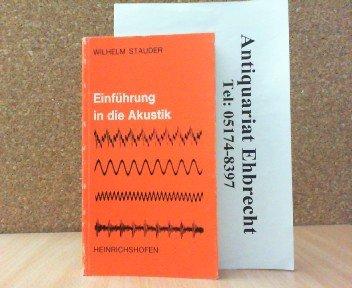 Einführung in die Akustik (Taschenbücher zur Musikwissenschaft)