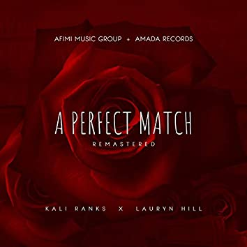 A Perfect Match (Remastered)